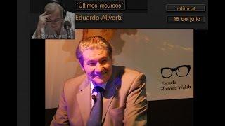 Eduardo Aliverti  Audio Editorial 18 / 07 /2015Marca De Radio
