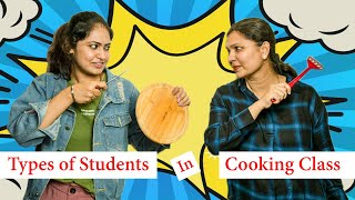 Types Of Students In Cooking Class Ft. Kabita's Kitchen // Captain Nick