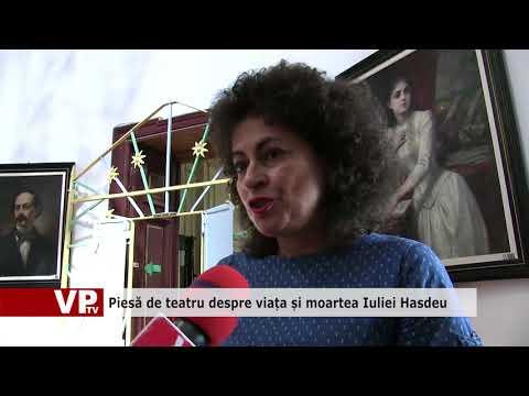 Piesă de teatru despre viața și moartea Iuliei Hasdeu