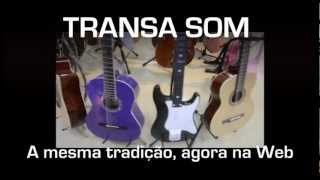Transa Som Instrumentos Musicais - Conheça A Loja Física Em Salto/SP