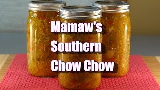 Mamaws Southern Chow Chow - Using Your Green Tomatoes