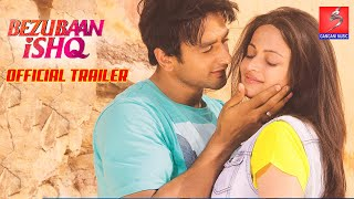Bezubaan Ishq - Official Trailer
