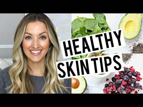 HEALTHY SKIN DIET TIPS | What To Eat + What To Avoid!