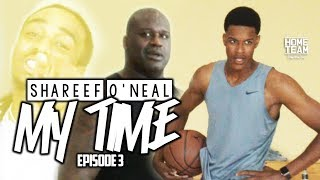 "Shareef O'Neal: ""My Time"" Episode 3 ft. Shaq & Quavo"