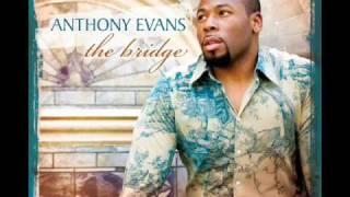 Anthony Evans - Wonderful, merciful, savior
