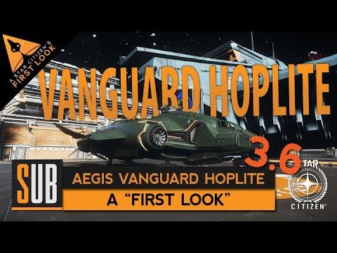 "Aegis Vanguard Hoplite - ""First Look"" Star Citizen 3.6"