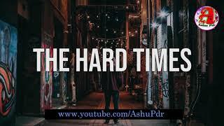 English Status Video || Hero Status || Whatsapp Status || Hard Time Quotes || Ashu Pdr || 2019