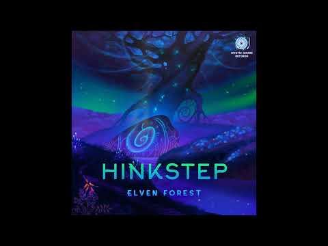 Hinkstep – Elven Forest (Full Album 2018)