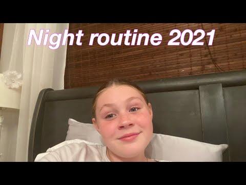 Night routine 2021!