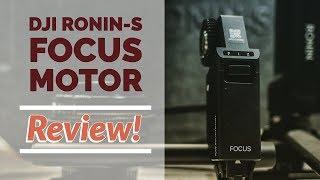 DJI Ronin-S Focus Motor Review