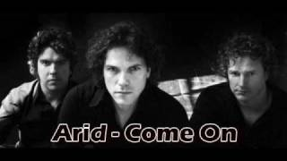 Arid - Come On