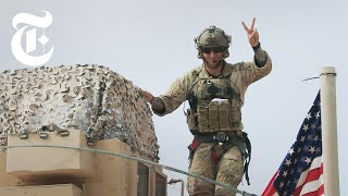 U.S. Troops Are Leaving Syria Here&39s What It Looks Like | NYT News