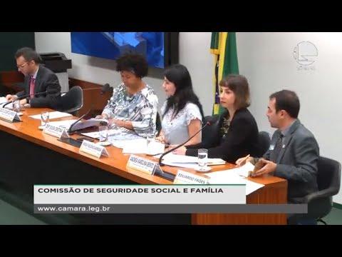 Seguridade Social e Família - Estatuto da Pessoa com Câncer - 22/08/19