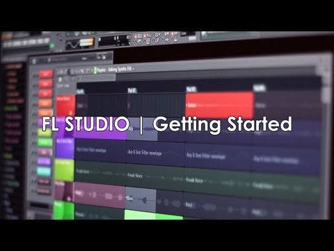FL Studio | Getting Started Tutorial