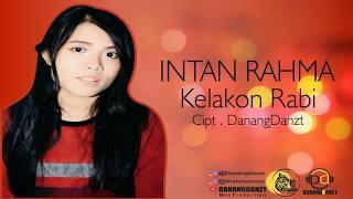 Intan Rahma - Kelakon Rabi (Official Lyric Video)