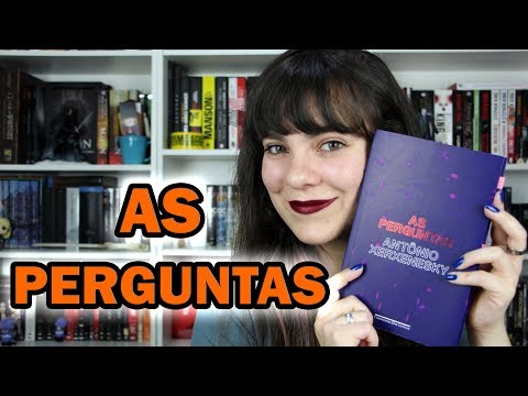 As Perguntas - Antônio Xerxenesky [RESENHA]