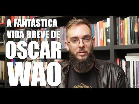 Ep. #140: A Fantástica Vida Breve de Oscar Wao, de Junot Díaz