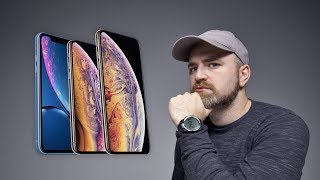 iPhone XS, XS Max, XR - Did Apple Do Enough?