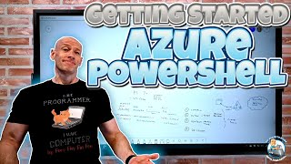 Getting Started with Azure PowerShell