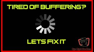 HOW TO RESOLVE BUFFERING WITH ANDROID APKS