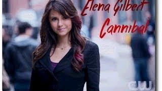 Elena Gilbert - Cannibal