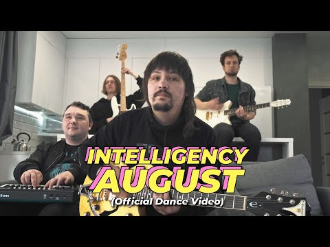 Intelligency - August Official Dance Video #augustdance