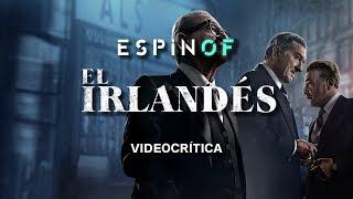 Crítica 'EL IRLANDÉS' | Opinión