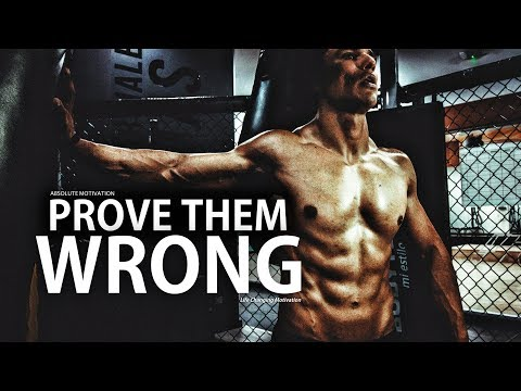 PROVE THEM WRONG – Motivational Video