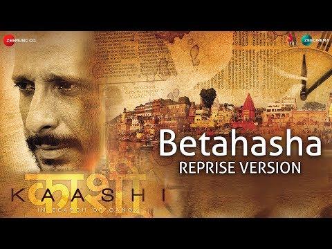 Betahasha Reprise Version | Kaashi | Vaseem Ahmed