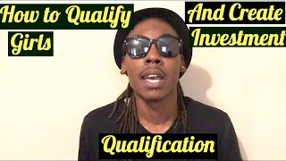 How To Qualify A Girl | Qualification | Finesse Lifestyle Q&A