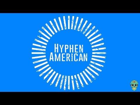 """""""HYPHENAMERICAN"""" (Extended trailer)"""