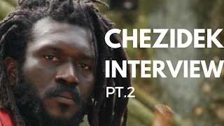 "Chezidek ""All my Life"" Interview Part. 2"