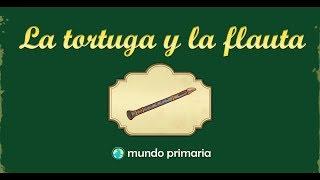 La tortuga y la flauta