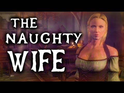 skyrim the full story of the naughty wife elder scrolls lore