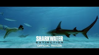 Sharkwater: Extinction | Trailer (producey by Holly)