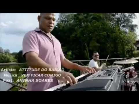 LANÇAMENTO OFICIAL DO CLIPE DO GRUPO ATITUDE DO BAILÃO COM A MÚSICA VEM FICAR COMIGO