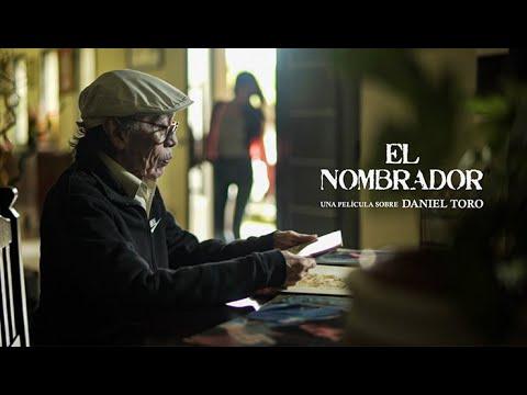 """Video: Adelanto del documental """"El Nombrador"""" sobre la vida de Daniel Toro"""