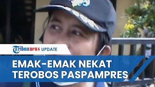 Video Emak-emak Nekat Terobos Paspampres, Ingin Adukan Langsung Kasus Penipuan Asuransi ke Jokowi