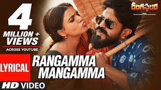 Rangasthalam Songs | Rangamma Mangamma Lyrical Video Song | Ram Charan, Samantha, Devi Sri Prasad