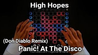 Panic! At The Disco - High Hopes (Don Diablo Remix) //Launchpad Pro Performance//