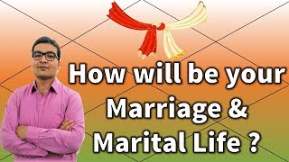 How To Judge Marriage And Marital Life ? (D1 & D9 Charts) | Vedic Astrology