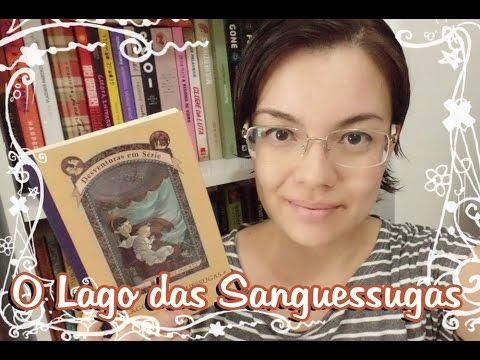 Livro - O Lago das Sanguessugas Desventuras em Série #3 (Lemony Snicket)
