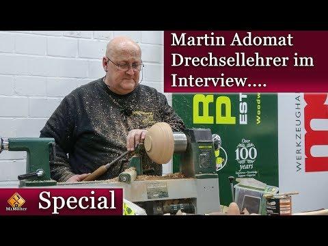 Martin Adomat - Drechslerkursleiter / Lehrer im Interview