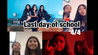 Last day of school 4/4