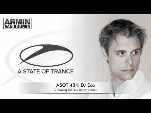 ASOT 484: DJ Eco - Drowning (Dereck Recay Remix)