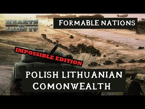Hearts of Iron 4: Formable Nations - PC Commonwealth as Poland
