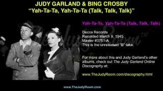 "Judy Garland & Bing Crosby - ""Yah-Ta-Ta"" - Decca Records Unreleased  B Take"