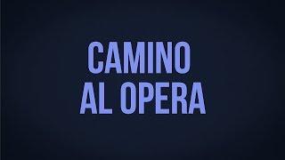 #CaminoAlOpera   Tu Puedes