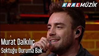 Murat Dalkılıç - Soktuğu Duruma Bak (Mehmet'in Gezegeni)
