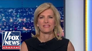 Ingraham: Trump gets his team, media goes berserk